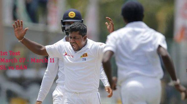 SL vs BAN 1st Test Mar 07 to Mar 11