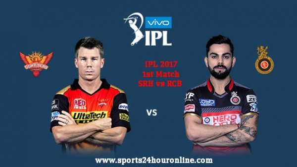 SRH vs RCB 1st Match IPL 2017