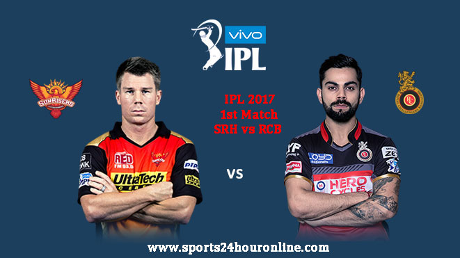 SRH vs RCB 1st Match IPL 2017