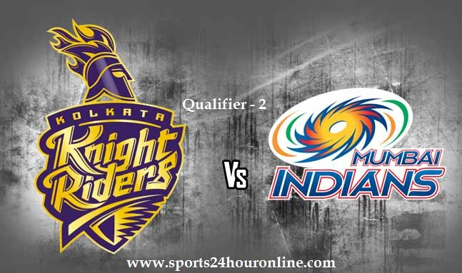 MI vs KKR Today Live Qualifier 2 IPL Match