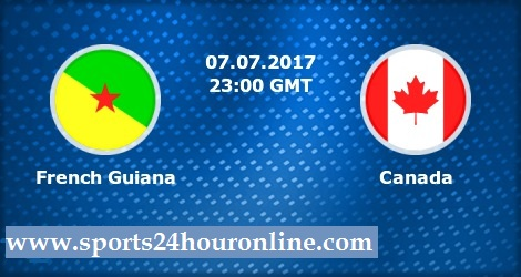 French Guiana vs Canada Live Stream Of CONCACAF Gold Cup 2017