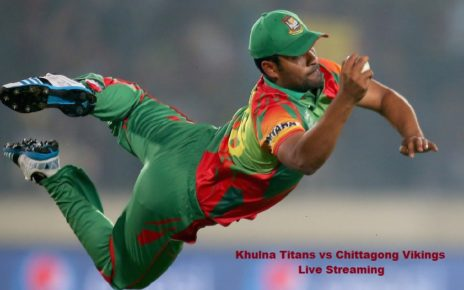 Today Khulna vs Chittagong Live Stream TV Channels 18th Match Bangladesh Premier League 2017