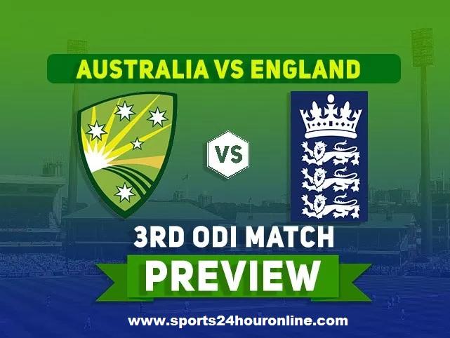 Australia vs England 3rd ODI Live Cricket Score, Commentary Preview