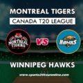 MNT vs WPH Live Telecast Global T20 Canada, 2018 – Montreal Tigers vs Winnipeg Hawks