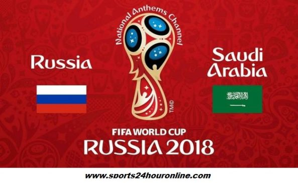 Russia vs Saudi Arabia Live Streaming Fifa World Cup 2018 Football Match