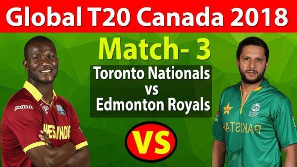 TTN vs EDR Live Telecast Third Match of Global T20 Canada 2018 - Toronto Nationals vs Edmonton Royals