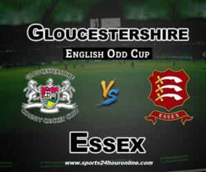 Gloucs vs Ess Live Streaming South Group T20 Blast 2018