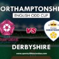 NOR vs Derby Live Streaming North Group – Northamptonshire vs Derbyshire