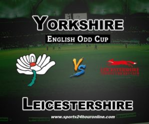 Yorks vs LEIC Live Streaming North Group T20 Blast 2018