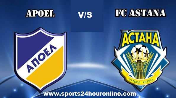 APoel vs Astana Live Streaming UEFA Europa League Today Match