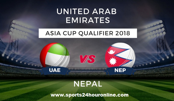 UAE vs NEP Live Streaming 4th Match of Asia Cup Qualifier 2018