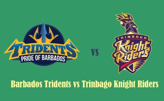 TKR vs BT Live Stream of Caribbean Premier League 2018 - Trinbago Knight Riders vs Barbados TridentsTKR vs BT Live Stream of Caribbean Premier League 2018 - Trinbago Knight Riders vs Barbados Tridents