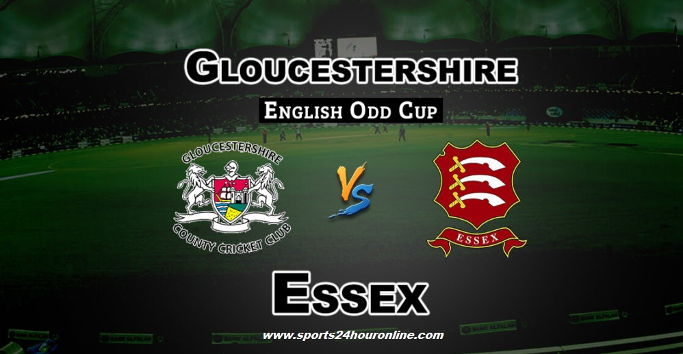 Gloucs vs Ess Live Streaming South Group T20 Blast 2018