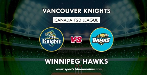 VCK vs WPH Live Telecast Fifth Match of Global T20 Canada 2018 - Vancouver Knights vs Winnipeg Hawks