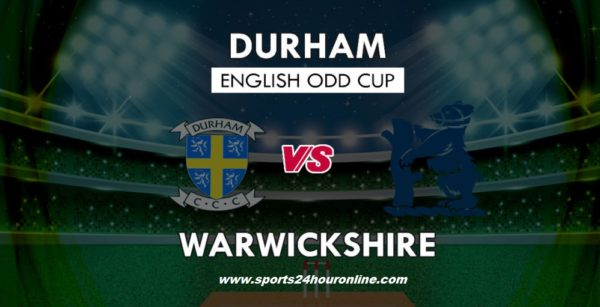 Warks vs Dur Live Stream North Group T20 Blast 2018. Warwickshire vs Durham live telecast on hotstar, star sports, sky sports television network