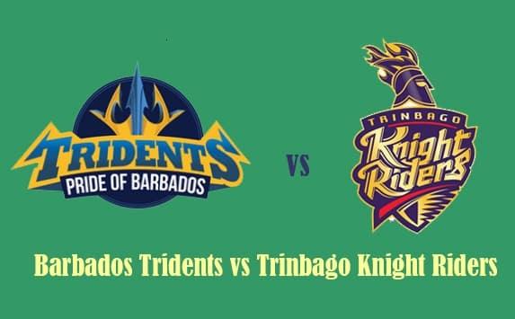 TKR vs BT Live Stream of Caribbean Premier League 2018 – Trinbago Knight Riders vs Barbados Tridents