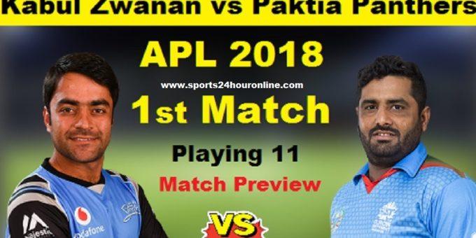 KZ vs PP Live Streaming 1st Match of Afghanistan Premier League 2018 - Kabul Zwanan vs Paktia Panthers