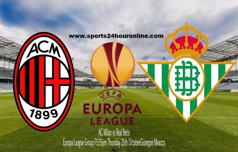 Milan vs Real Betis Live Streaming UEFA Europa League Football Match Preview Today