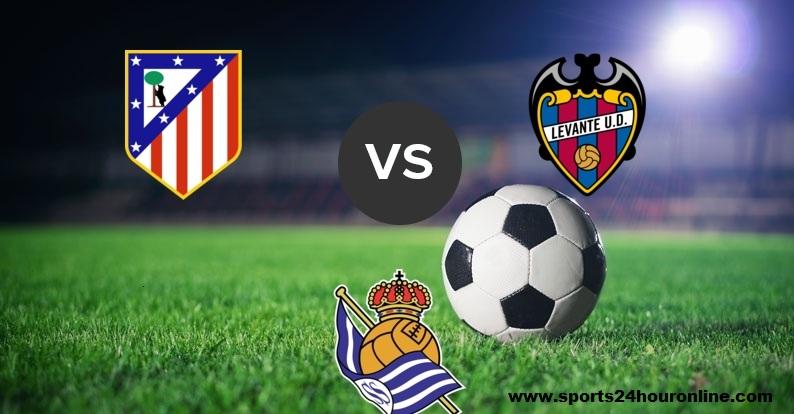 Atletico madrid vs levante Live Streaming Football match of La Liga 2019 tournament.