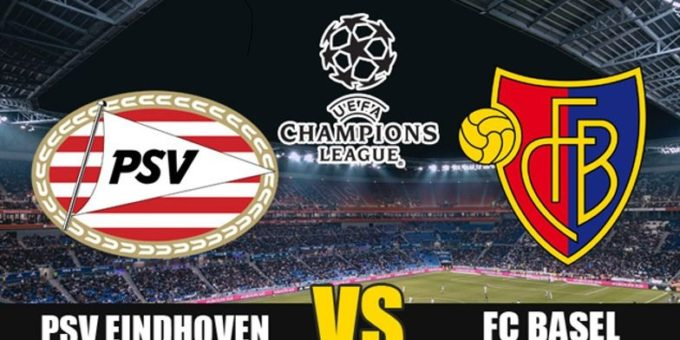 PSV vs Basel Live Stream UEFA Champions League Football match preview