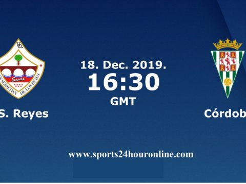 SS REYES vs CORDOBA live stream football match preview & TV Channels