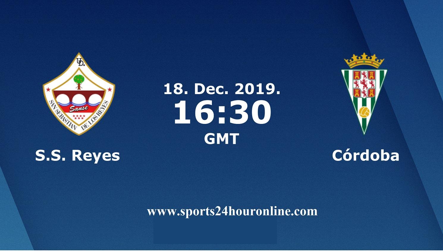 SS REYES vs CORDOBA live stream football match preview & TV Channels